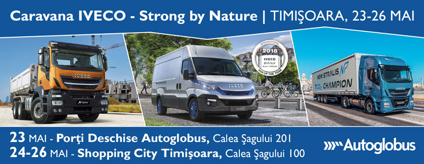 Caravana IVECO - Strong by Nature ajunge la Timișoara